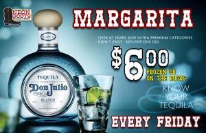 $6.00 Top Shelf DON JULIO Margarita