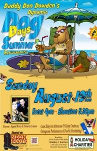 Daddy Don Dowden's Dog Days of Summer Extravaganza!