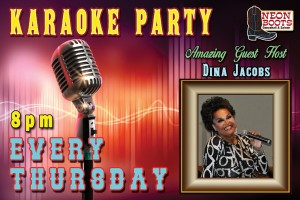 KARAOKE WITH HOST DINA JACOBS EVERY THURSDAY