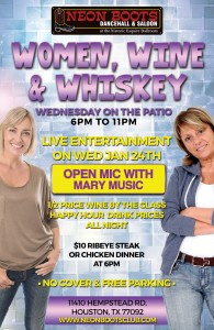 WINE WOMEN & WHISKEY WITH MARY MUSIC FOR OPEN MIC @ Neon Boots Dancehall and Saloon | Houston | Texas | United States