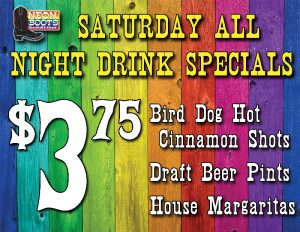 SATURDAY $3.75 DRINK SPECIALS ALL DAY!!!